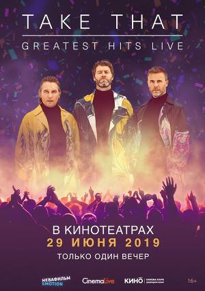 Концерт Take That: Greatest Hits Live